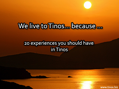 We live in Tinos...because... 20 experiences you should have in Tinos